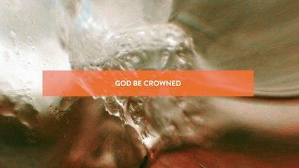 Jesus Culture - Be Crowned
