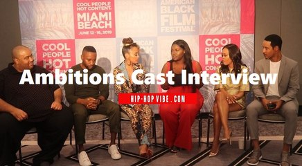"""HHV Exclusive: """"Ambitions"""" cast (Essence Atkins, Brian White, Robin Givens, Kendrick Cross) talk social media, premise of show, types of roles they play, and their characters"""