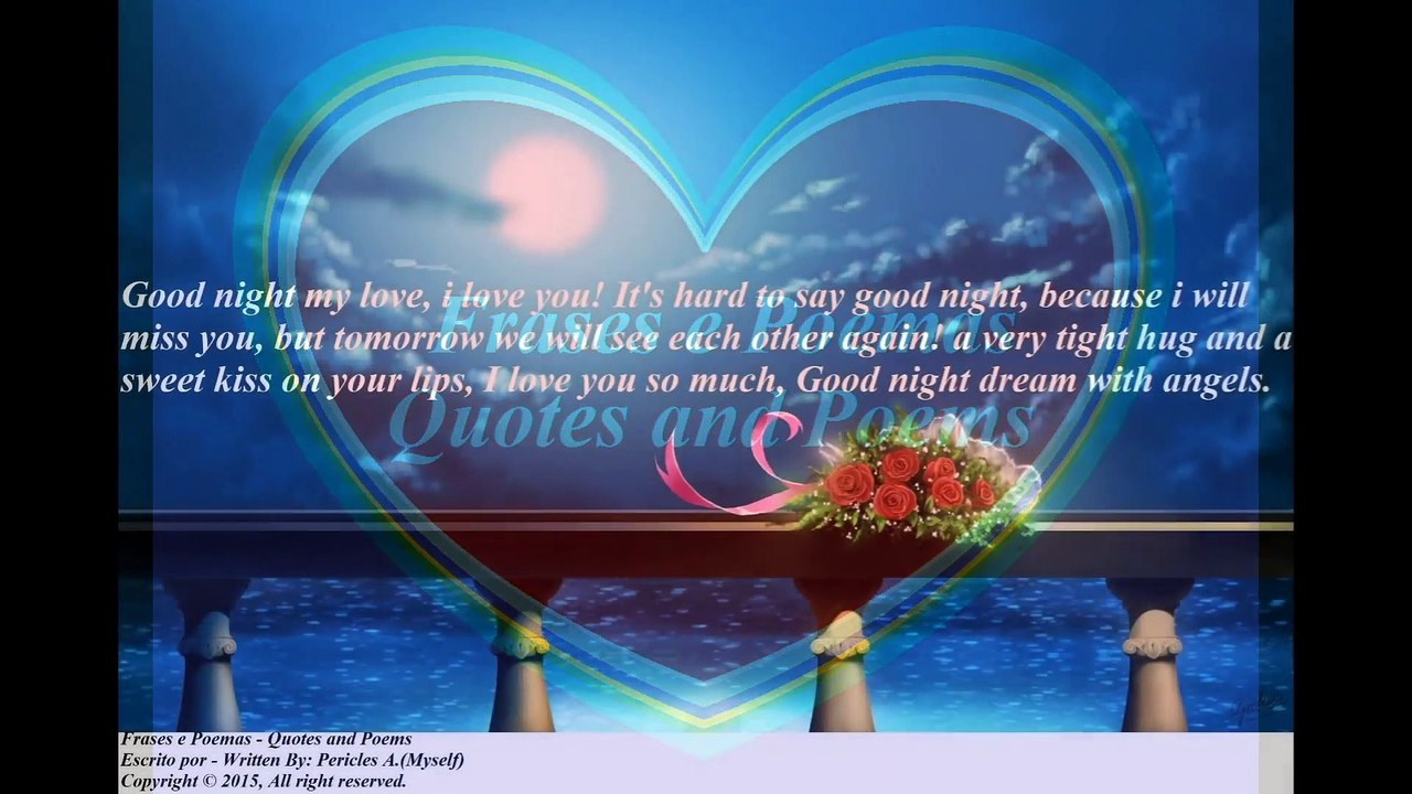 Quotes goodnight my angel The 60