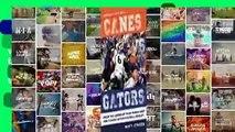 [NEW RELEASES]  Canes vs. Gators: Inside the Legendary Miami Hurricanes and Florida Gators