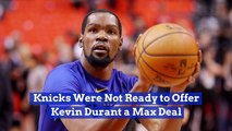 Kevin Durant And The Knicks Couldn't Make A Deal