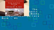 About For Books  The Little Book of Space Law (Aba Little Books Series)  Best Sellers Rank : #5