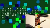 Online The Best of Vietnamese & Thai Cooking: Favorite Recipes from Lemon Grass Restaurant and