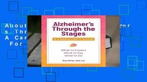About For Books  Alzheimer s Through the Stages: A Caregiver s Guide  For Kindle
