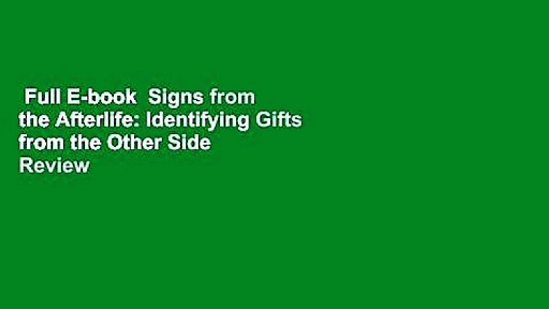 Full E-book  Signs from the Afterlife: Identifying Gifts from the Other Side  Review