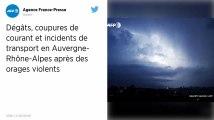 Orages : Coupures de courant, toits arrachés et transports perturbés en Auvergne-Rhône-Alpes