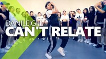 DaniLeigh - Can't Relate ft. YBN Nahmir, YG LIGI Choreography.