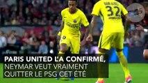 On connait les raisons pour lesquelles Neymar veut quitter le PSG et la Ligue 1