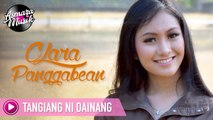 Clara Panggabean - Tangiang Ni Dainang I