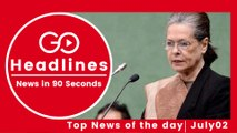 Top News Headlines of the Hour (02 July, 2:30 PM)