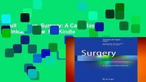 Full version  Surgery: A Case Based Clinical Review  For Kindle