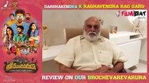 K Raghavendra Rao Review On Brochevarevarura Movie || Filmibeat Telugu
