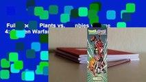 Full E-book  Plants vs. Zombies Volume 4: Garden Warfare Complete