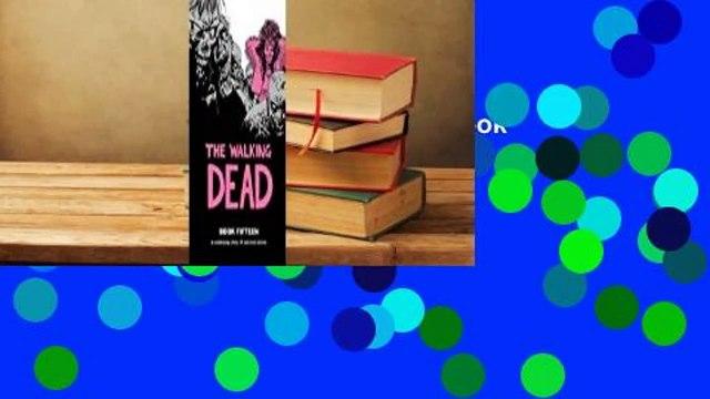 Full version  The Walking Dead, Book Fifteen (The Walking Dead #169-180)  For Kindle