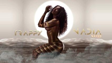 Nadia Nakai - Trappy