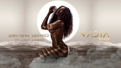 Nadia Nakai - Darkness Defined