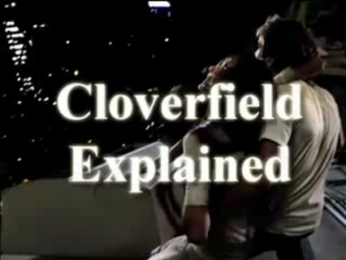 Cloverfield Ending Credits Spoilers