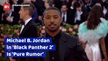 The Rumors Of 'Black Panther 2'