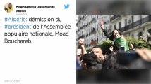 Algérie. Le président de l'Assemblée démissionne
