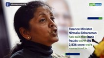 Number of bank fraud declines to 6,735 in 2018-19: Nirmala Sitharaman
