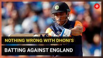 World Cup 2019: Nothing wrong with Dhoni's batting against England, says India's batting coach
