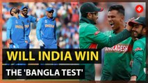 World Cup 2019: India vs Bangladesh, Match preview