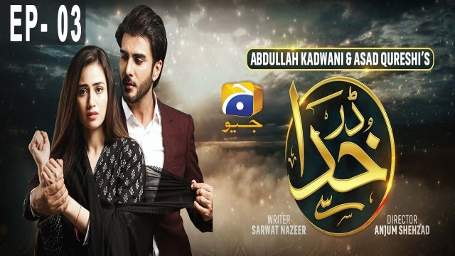 Darr Khuda Say Episode 3 HAR PAL GEO DRAMAS 2nd July 2019