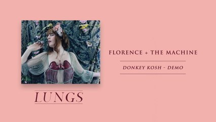 Florence + The Machine - Donkey Kosh