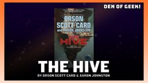 Introducing THE HIVE by Orson Scott Card and Aaron W. Johnston