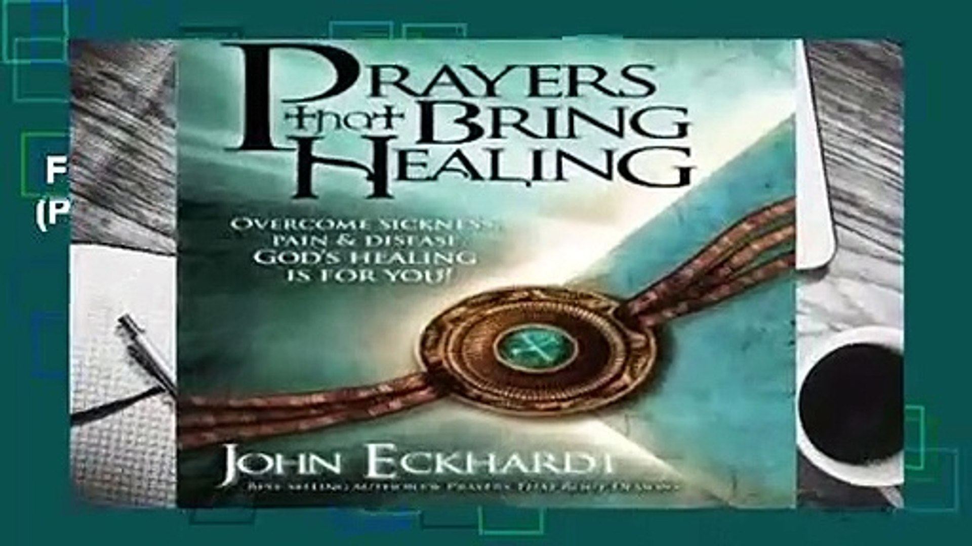 Full version  PRAYERS THAT BRING HEALING (Prayers for Spiritual Battle) Complete