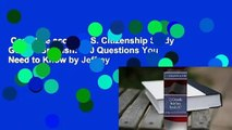 Complete acces  U.S. Citizenship Study Guide - Spanish: 100 Questions You Need to Know by Jeffrey