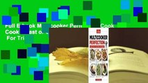 Full E-book Multicooker Perfection: Cook Cook It Fast or Cook It Slow-You Decide  For Trial