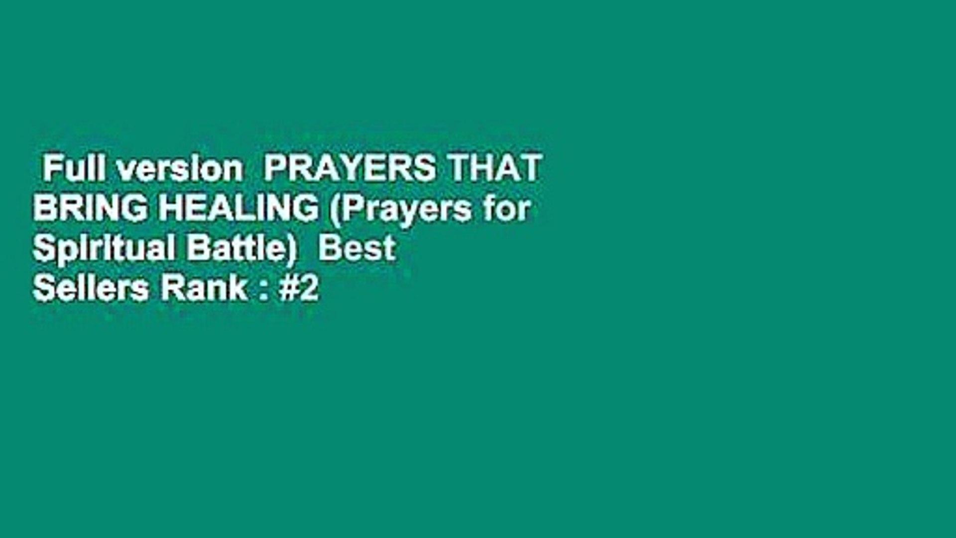 Full version  PRAYERS THAT BRING HEALING (Prayers for Spiritual Battle)  Best Sellers Rank : #2
