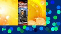 Popular to Favorit  Tractor-Trailer Truck Driver Training by Alice  Adams