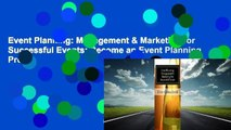 Event Planning: Management & Marketing for Successful Events: Become an Event Planning Pro &