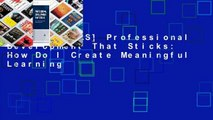[GIFT IDEAS] Professional Development That Sticks: How Do I Create Meaningful Learning