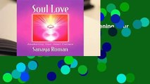 About For Books  Soul Love: Awakening Your Heart Centres (Soul life series)  Best Sellers Rank : #4