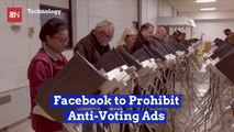 Facebook Enforces New Anti-Voting Ad Rules
