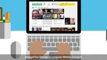 Mobile Connect - Accédez simplement, et en toute sécurité à vos services Orange