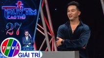 THVL | Khắc Minh nghi ngờ ca sĩ Minh Tuấn cố tình trả lời sai | Truy tìm cao thủ - Tập 27