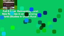 Full E-book  Reinventing Rural: New Realities in an Urbanizing World (Studies in Urban Rural