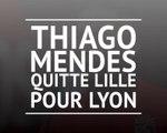 OL - Thiago Mendes quitte Lille pour Lyon
