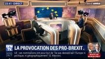 La provocation des pro-Brexit