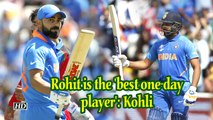 World Cup 2019 | Rohit is the 'best one-day player': Kohli