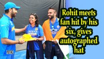 IANS at World Cup | Rohit meets fan hit by his six, gives autographed hat