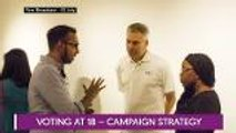 Let's Talk: Voting at 18 - Campaign Strategy