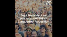 Languedoc-Roussillon : Les sept festivals à ne pas rater cet été