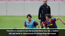 Messi was like a bored student who already knew the lesson- Guardiola