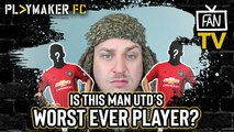 Fan TV | Is £350K-a-week man United's worst ever player?