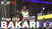 """BAKARI (Belgique) : """"Trap city"""" (Live @ Lille)"""